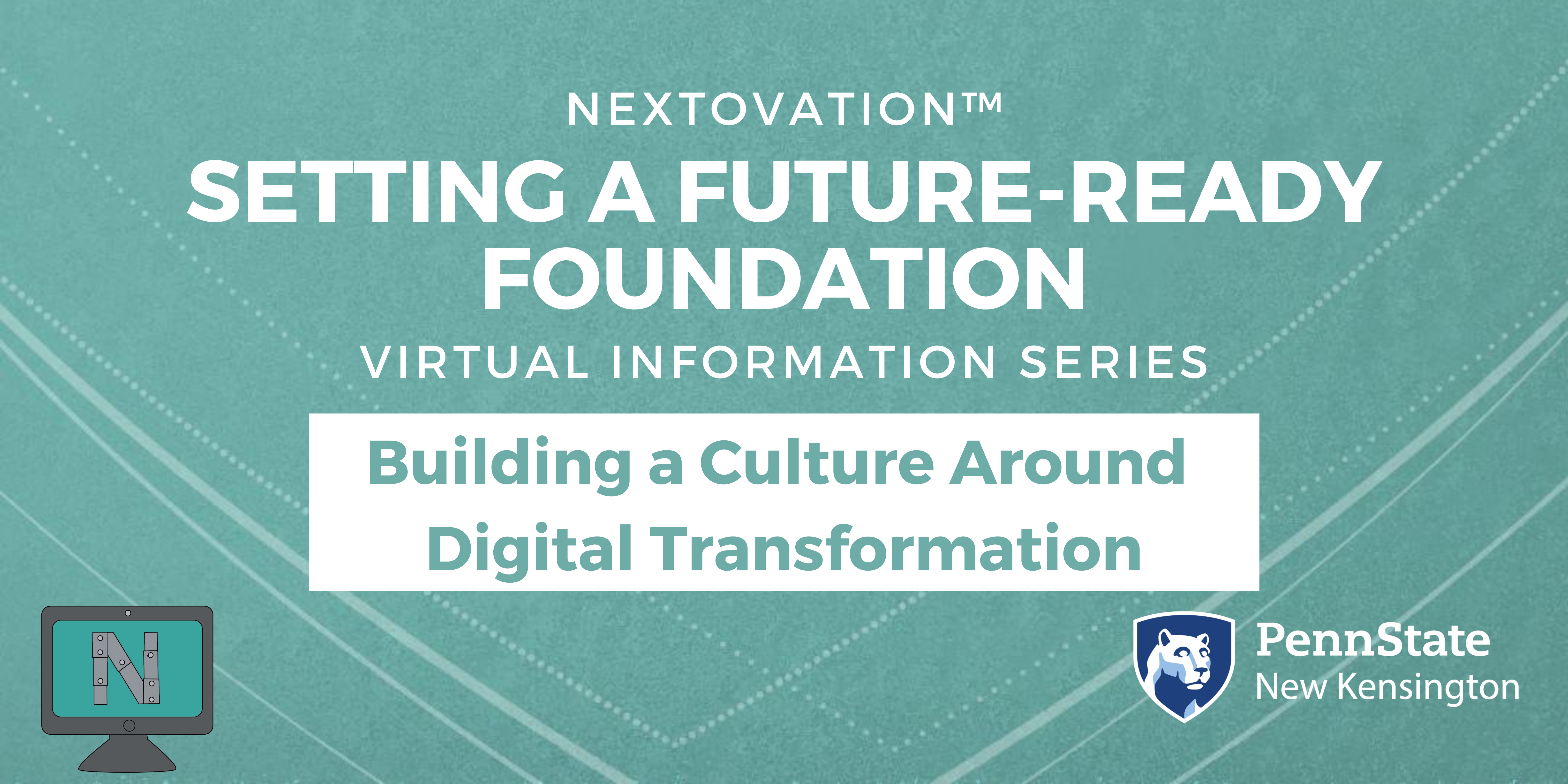Webinar Title: Building a Culture around Digital Transformation